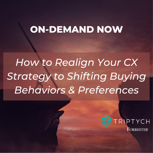 Q&A: Webinar - 'How to Realign Your CX Strategy to Shifting Buying Behaviors & Preferences' [Now On-Demand]