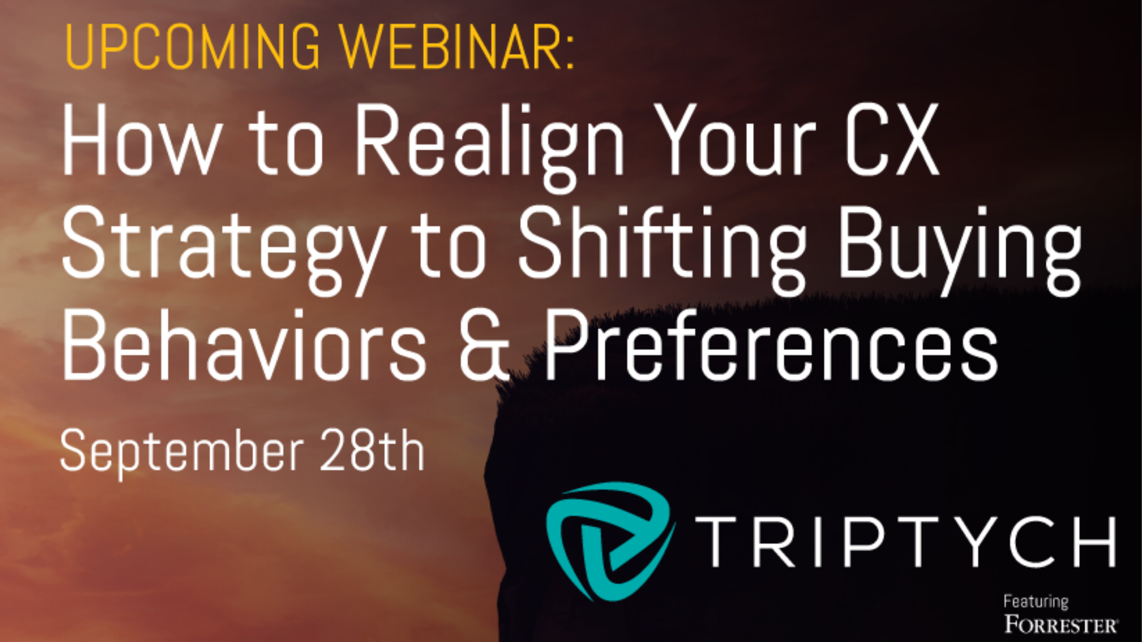 Q&A: Upcoming Webinar - 'How to Realign Your CX Strategy to Shifting Buying Behaviors & Preferences'